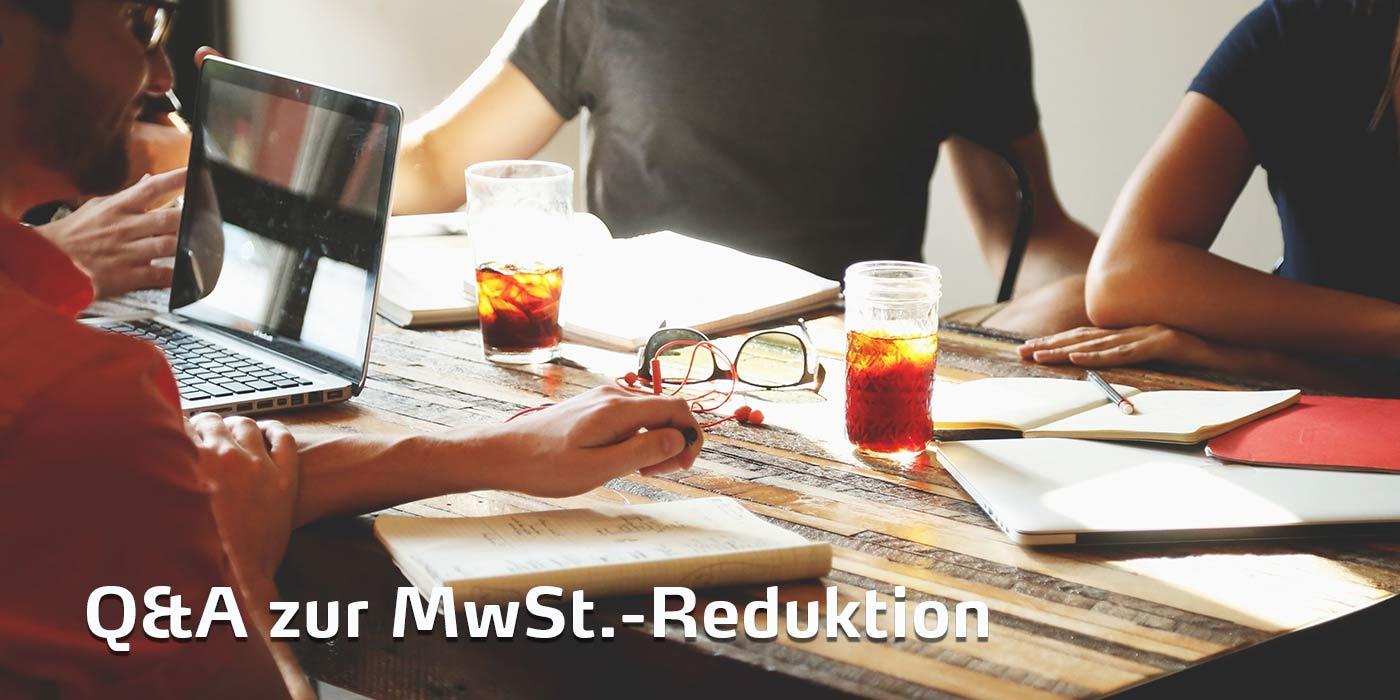 Q&A zur MwSt. Reduktion